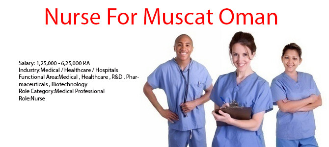 Nurse for Muscat Oman