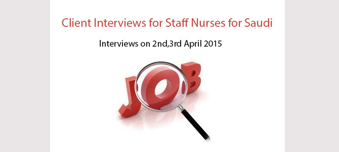 Client Interviews for Staff Nurses for Saudi