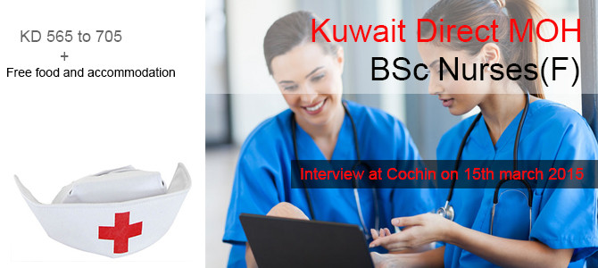 Nurse recruitment to Kuwait MOH and Saudi MOH (Cochin, Delhi, Mumbai, Hyderabad) March 2015