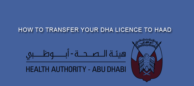 How to transfer your DHA Licence to HAAD