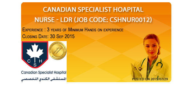 Nurse – LDR (Job Code: CSHNUR0012