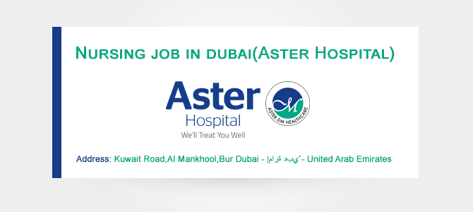 Nursing job in dubai(Aster Hospital)
