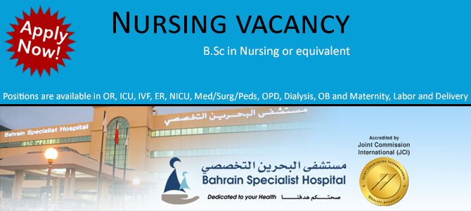 Nursing vacancy in Bahrain Specialist Hospital (BSH)