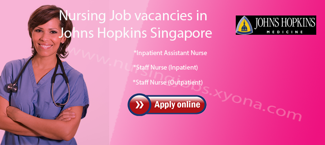Nursing Job vacancies in  Johns Hopkins Singapore