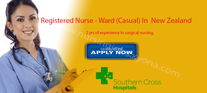 Registered Nurse – Ward (Casual) In New Zealand (Southern cross Hospitals)