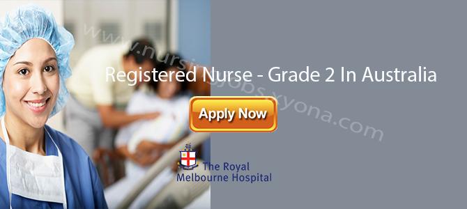 Registered Nurse – Grade 2 In  Royal Melbourne Hospital Australia