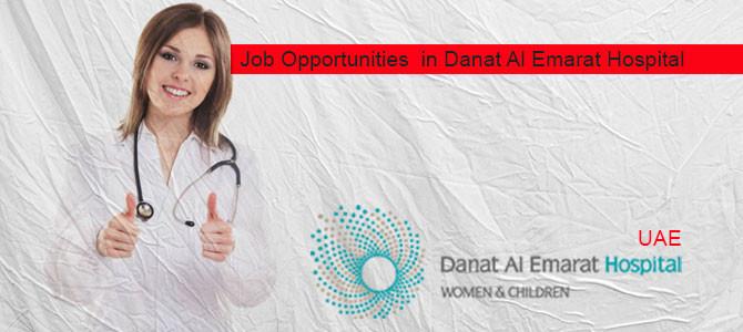 Job Opportunities  in Danat Al Emarat Hospital-UAE