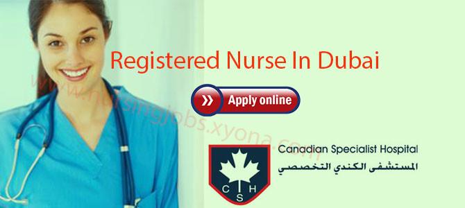 Registered Nurse In Canadian Specialist Hospital,Dubai