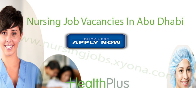 Nursing Job Vacancies In HeathPlus Hospital Abu Dhabi