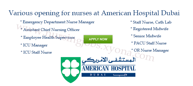 Various opening for nurses at American Hospital Dubai