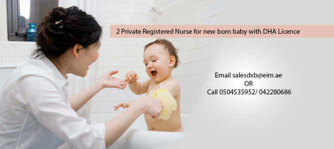 2 Private Registered Nurse for new born baby with DHA Licence and willing to start immediately