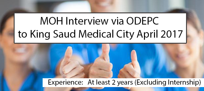 MOH Interview via ODEPC  to King Saud Medical City April 2017