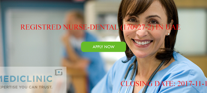 Registered Nurse – Dental (170927-2) In UAE