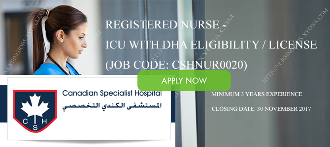 Registered Nurse – ICU with DHA eligibility / license (Job Code: CSHNUR0020) In UAE