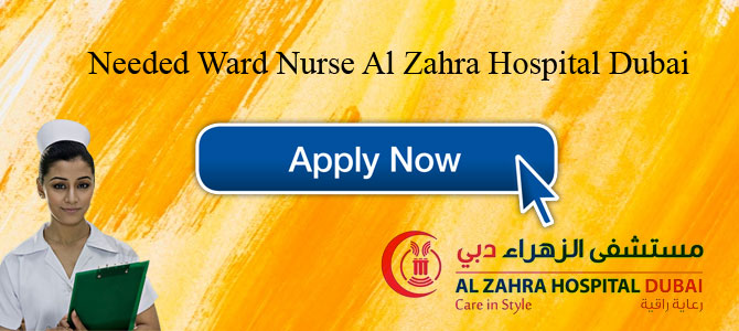 Needed Ward Nurse Al Zahra Hospital Dubai